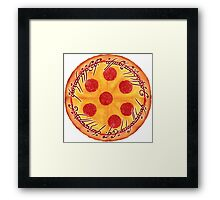 The One Pizza Framed Print
