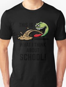 This Is What I Think About School! T-Shirt
