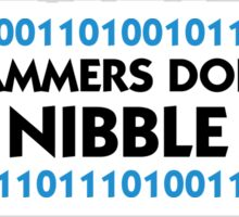 Programmers do not bite. They nibble a bit! Sticker