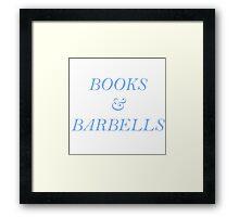 Books and Barbells - Blue Framed Print