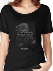 the 5th wave movie quotes Women's Relaxed Fit T-Shirt