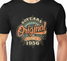 60 Years Original since 1956 - Birthday gift 60th for shirt cups and many more. Choose from more designs made by rahmenlos - from munich germany.  Unisex T-Shirt