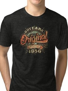Used Look 60 Years Original since 1956 - Birthday gift 60th for shirt cups and many more. Choose from more designs made by rahmenlos - from munich germany.  Tri-blend T-Shirt