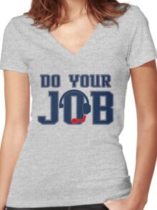 """Do Your Job"" Quote Belichick Women's Fitted V-Neck T-Shirt"