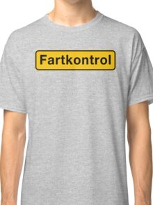 Fartkontrol (Speed Control), Road Sign, Denmark Classic T-Shirt