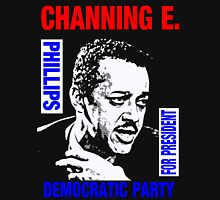 Channing E. Phillips-For President 2 Unisex T-Shirt