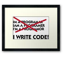 I write code! Framed Print