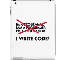 I write code! iPad Case/Skin