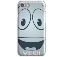 YESMAN TELL.... YES!! iPhone Case/Skin