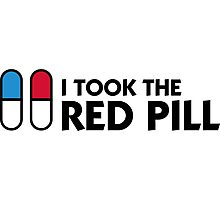 I took the red pill! Photographic Print