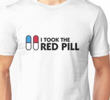 I took the red pill! Unisex T-Shirt