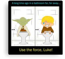 Use the force, Luke! Canvas Print