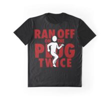 Ran Off On The Plug Twice Graphic T-Shirt