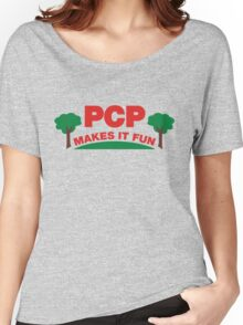 PCP Makes It Fun Leslie Knope Funny Design Women's Relaxed Fit T-Shirt