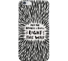 Bridges I Burn – Black Burst iPhone Case/Skin