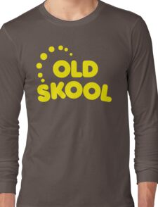 Old Skool Music Quote Long Sleeve T-Shirt
