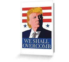 We Shall Over Comb Greeting Card
