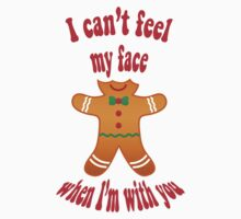I can't feel my face - funny gingerbread man t-shirt Kids Clothes