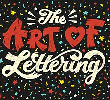 The Art of Lettering by lettershoppe