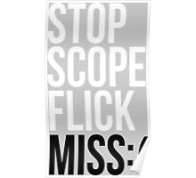 CSGO STOP SCOPE FLICK MISS Poster