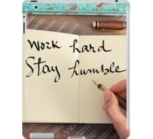 Motivational concept with handwritten text WORK HARD STAY HUMBLE iPad Case/Skin