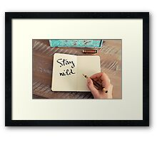 Motivational concept with handwritten text STAY WILD Framed Print