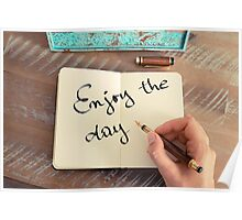Motivational concept with handwritten text ENJOY THE DAY Poster