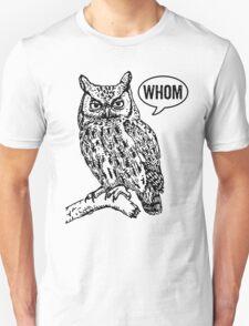 Whom T-Shirt