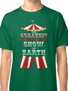 Cruelest Show on Earth Classic T-Shirt
