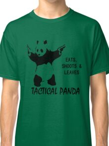 Tactical Panda Eats Shoots Leaves Classic T-Shirt