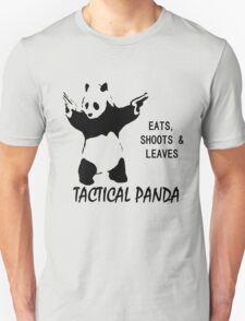 Tactical Panda Eats Shoots Leaves Unisex T-Shirt