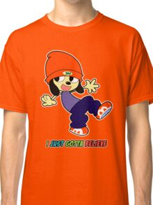 Parappa - I Just Gotta Believe Classic T-Shirt