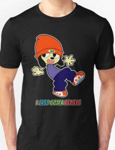 Parappa - I Just Gotta Believe Unisex T-Shirt