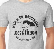 The March on Washington for Jobs and Freedom Unisex T-Shirt