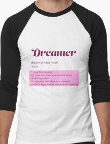 Definition of a Dreamer Men's Baseball ¾ T-Shirt