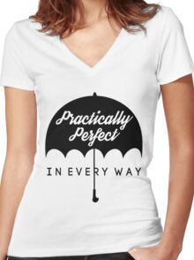 Practically Perfect In Every Way! Women's Fitted V-Neck T-Shirt