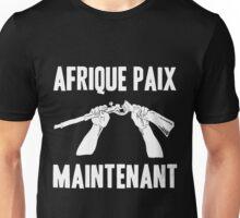 Afrique Paix Maintenant (Africa Peace Now) Unisex T-Shirt