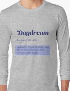 Definition of Daydream Long Sleeve T-Shirt