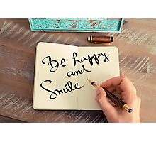 Motivational concept with handwritten text BE HAPPY AND SMILE Photographic Print