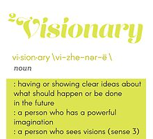 Definition of Visionary Photographic Print