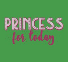 Princess for a DAY Kids Tee
