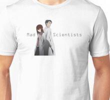 Mad Scientists Unisex T-Shirt