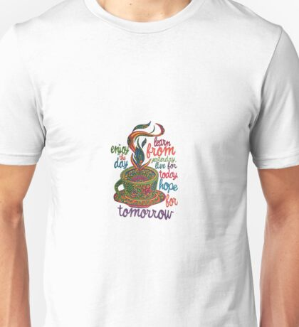 Inspirational Coffee Unisex T-Shirt