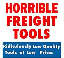 Horrible Freight Tools Photographic Print