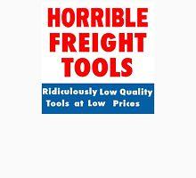 Horrible Freight Tools Unisex T-Shirt