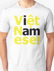 i am Việt Namese! T-Shirt