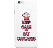 Keep Calm and Eat Cupcakes Pink iPhone Case/Skin