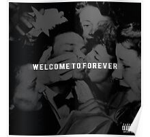 Logic - Welcome to Forever Poster