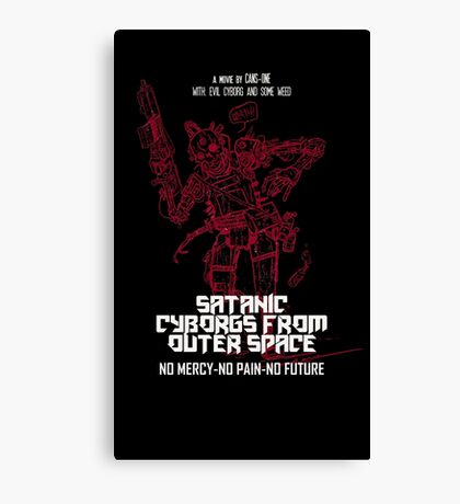 Satanic Cyborgs From Outer Space Canvas Print