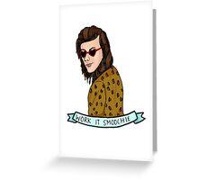 Work It Smoochie! Greeting Card